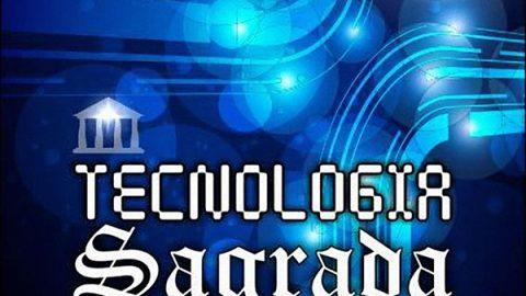 Tecnología sagrada – Introducción
