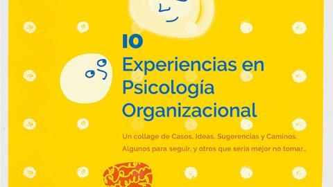 10 Experiencias en Psicología Organizacional