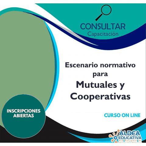 Escenario normativo para Mutuales y Cooperativas – Curso Virtual
