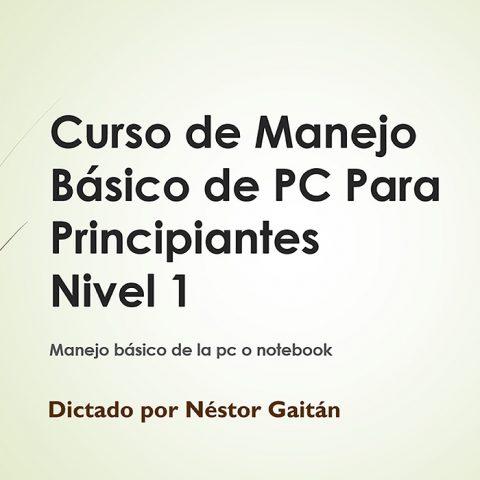 Curso de Manejo Básico de PC Para Principiantes Nivel 1
